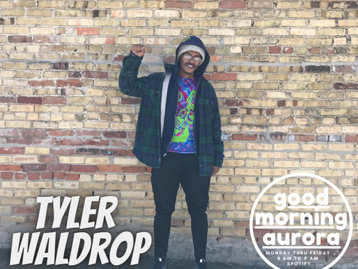 Wednesday | 3/3/2021 | Good Bye Aurora: Tyler Waldrop & Stlth Art On Good Morning Aurora