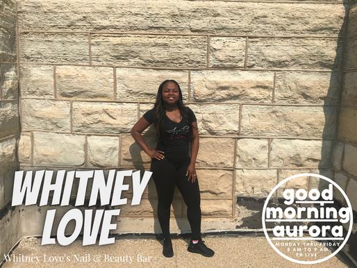 Wednesday | 7/21/2021 | Beauty, Nails & Motivation: Whitney Love On Good Morning Aurora