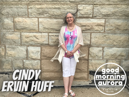 Thursday | 5/27/2021 | Infusing Joy With Writing: Cindy Ervin Huff (Author) On Good Morning Aurora