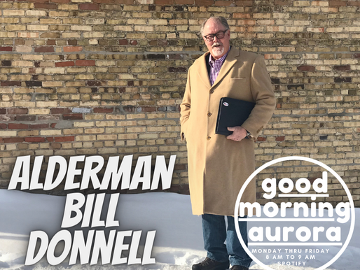 Friday | 2/12/2021 | Life, Liberty, Parks & Rec: Alderman Bill Donnell On GMA