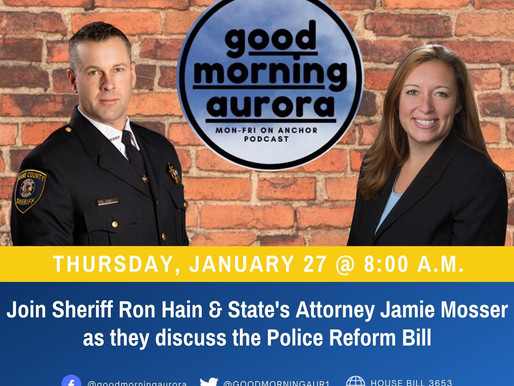 Thursday | 1/28/2021 | Kane County Law Enforcement Speaks: The State's Attorney, The Sheriff & HB365