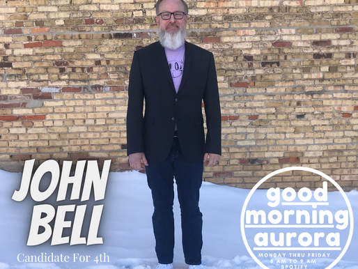 Thursday | 2/4/2021 | A Conversation w/ John Bell: Candidate For 4th Ward Alderman