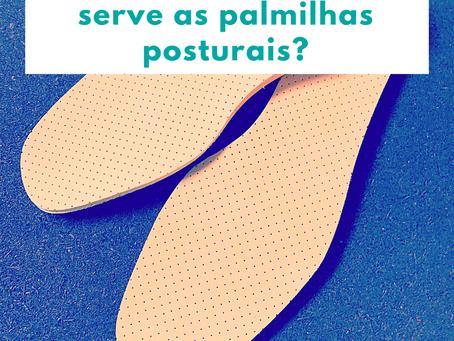 Vc sabe para que serve as palmilhas posturais?