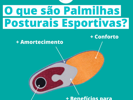 O que são as palmilhas posturais esportivas?