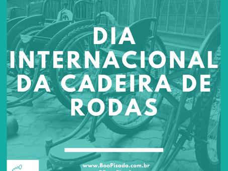 Dia Internacional da Cadeira de Rodas