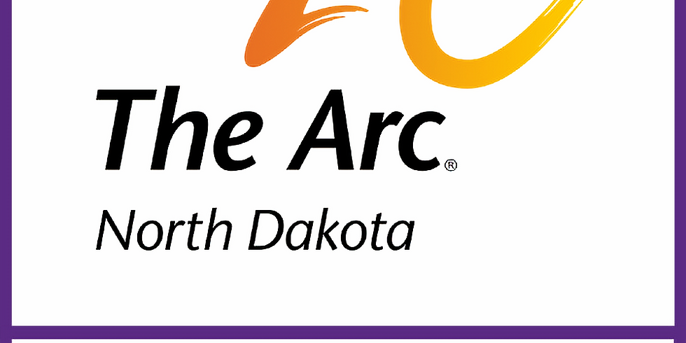 Joint Virtual Annual Meeting of The Arc of North Dakota and Affiliated Chapters