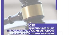 Délais d'information/consultation réduits