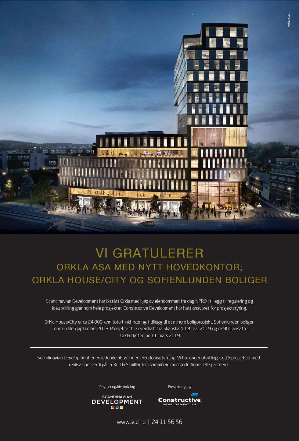 VI GRATULERER ORKLA ASA MED NYTT HOVEDKONTOR;