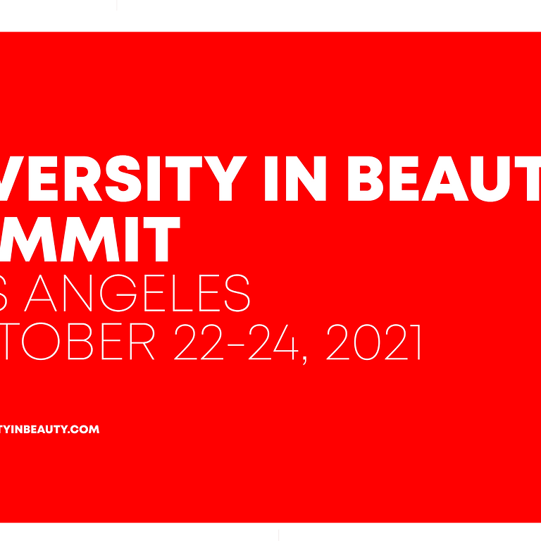 DIVERSITY IN BEAUTY Summit Los Angeles