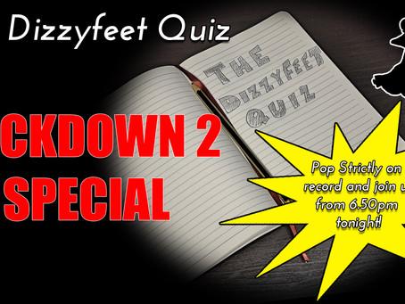 Lockdown Quiz 2 - SPECIAL Saturday 14th November