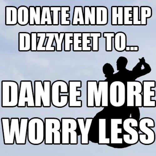 Help Dizzyfeet to Dance More & Worry Less