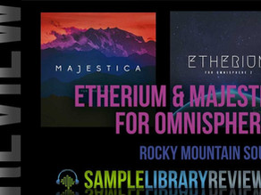 SAMPLELIBRARYREVIEW.COM review Majestica and Etherium for Omnisphere 2