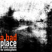 A Bad Place