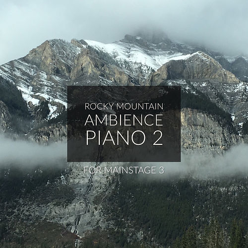 Rocky Mountain Ambience Piano 2