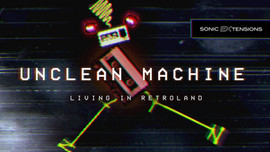Unclean Machine - Sonic EXtension by Spectrasonics