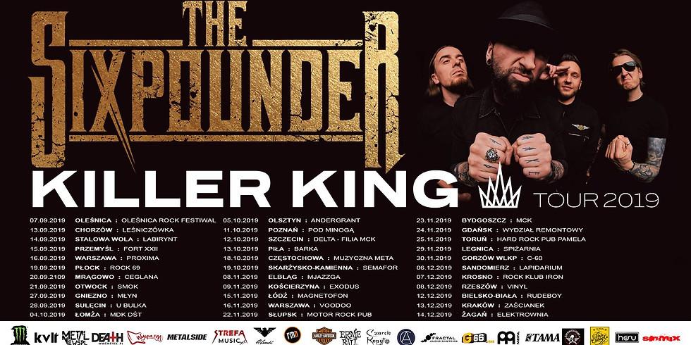 Sixpounder - Killer King Tour 2019