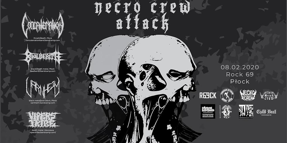 Necro Crew Attack ! Concatenation x Baalberith x Varnheim x VT