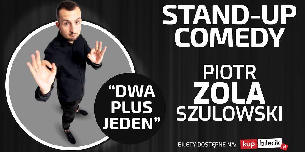 """Stand-up Płock / Piotr Zola Szulowski - """"Dwa plus jeden"""""""