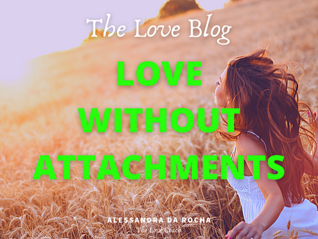 3 effective practices to love without attachments