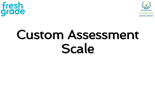 Custom Assessment Scale.PNG