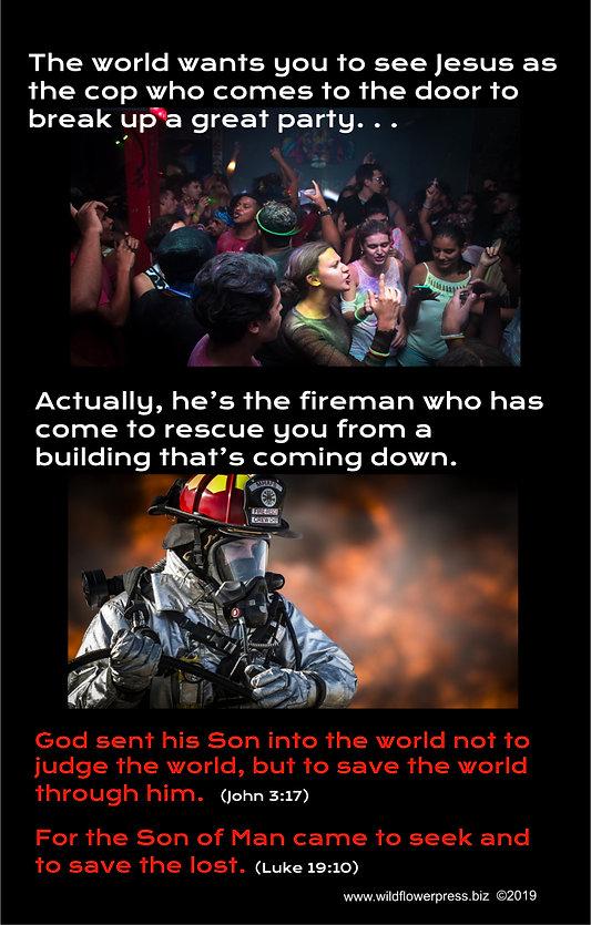 Jesus is the fireman.jpg