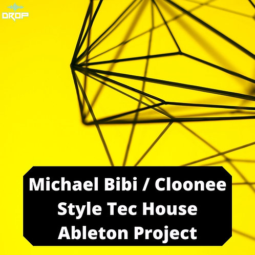 Michael Bibi / Clonnee / Solid Grooves Style Tec-House Ableton Project.