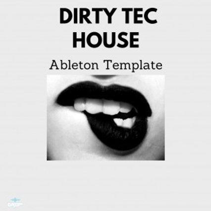Dirty Tec House Ableton Template