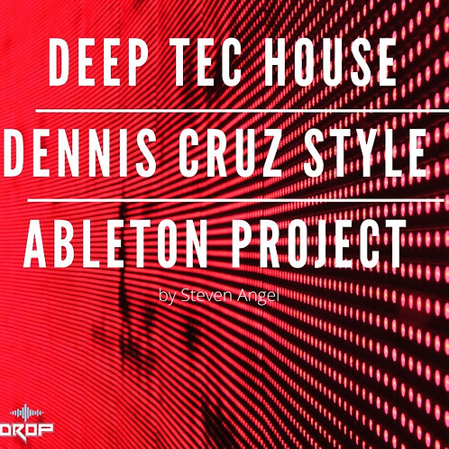Basel Darwish / Dennis Cruz Deep - Tech-House Ableton Template