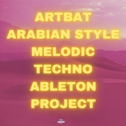 Solomun / Artbat Style Arabian Melodic Techno Project