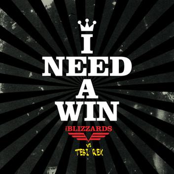 I+Need+A+Win+B_TebiRex-02.jpg