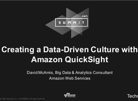 Creating a Data Driven Culture with Amazon QuickSight