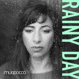 Murdocco Rainy Day