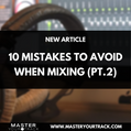 mixing mistakes