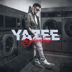 Yazee - you get no love