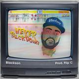 Blackson - never back down