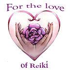 FOR THE LOVE OF REIKI 1 - NICE n BIG.jpg