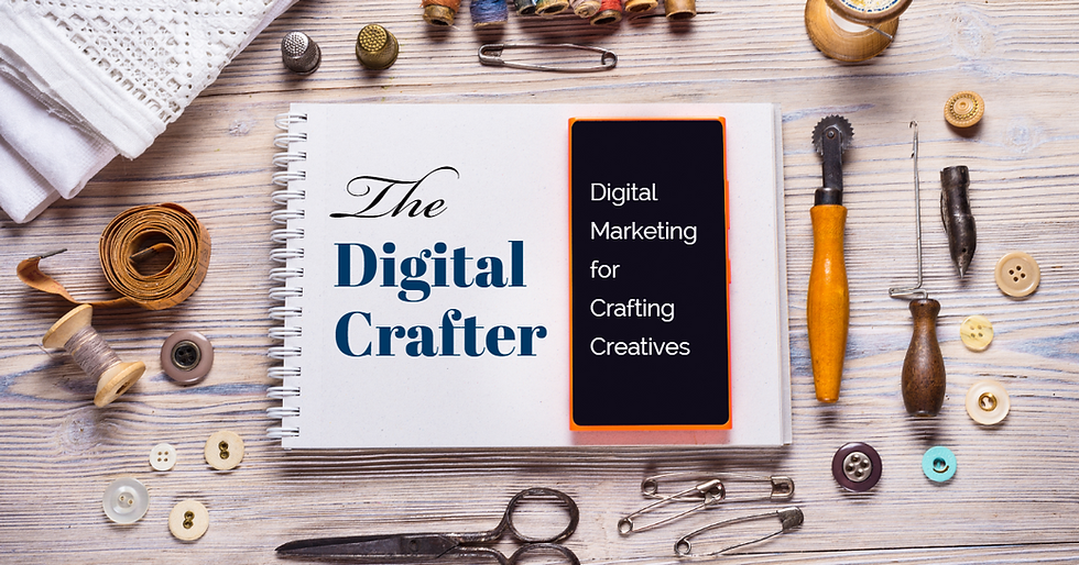 the digital crafter marketing creatives.