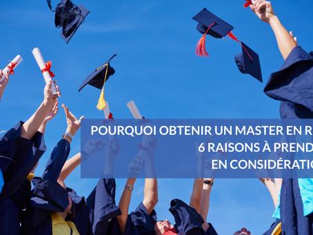Pourquoi obtenir un Master en Ressources Humaines ? 6 raisons à prendre en considération