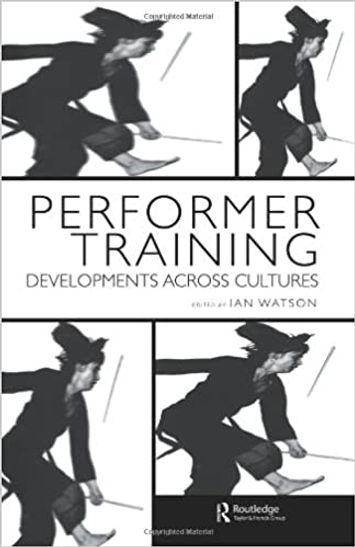 Performer Training Developments Across C