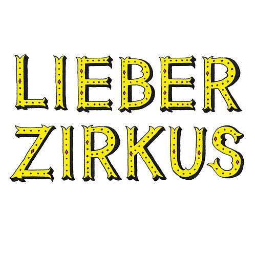 »Lieber Zirkus« ABC verspielte Blockschrift