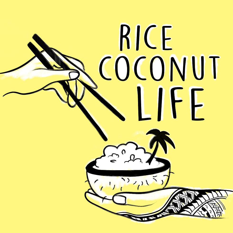 Rice Coconut Life - Large Square.jpg