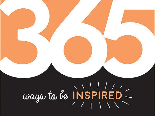 365 Ways to be INSPIRED - Andrews McMeel Publishing