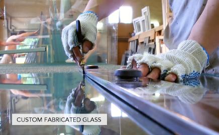 CUSTOM FABRICATED GLASS