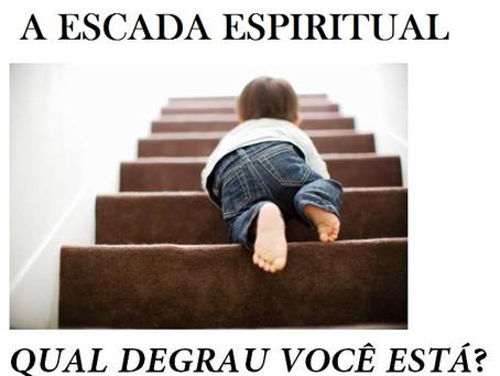 A ESCADA ESPIRITUAL PARA A SANTIFICAÇÃO