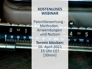 KOSTENLOSES WEBINAR: Patentbewertung – Methoden, Anwendung und Nutzen