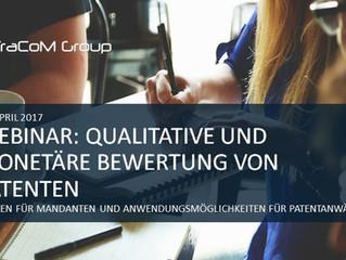 Webinar - 01. Juni 2017: Qualitative und monetäre Bewertung von Patenten. Nutzen für Mandanten und A