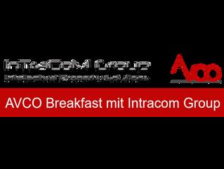 VERSCHOBEN: AVCO Breakfast mit der InTraCoM Group