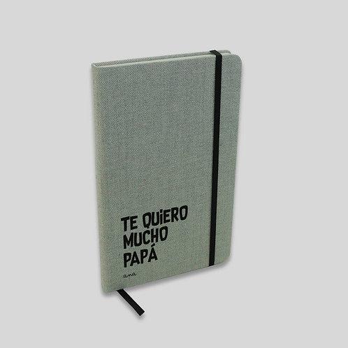 Libreta Texto. Papá te quiero mucho