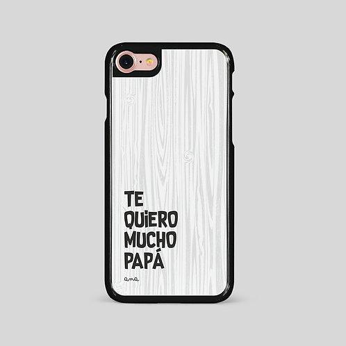 Funda móvil Texto. Te quiero mucho papá