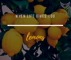 ...when life gives you lemons